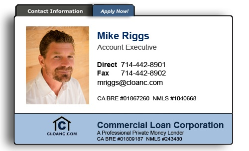 Mike Riggs - Commercial Loan Corporation - 714-442-8901