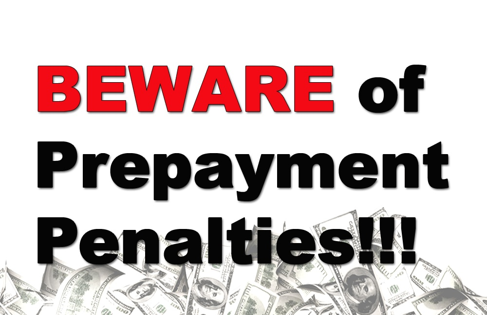 Trust and Estate Loans - Beware of Prepayment Penalties