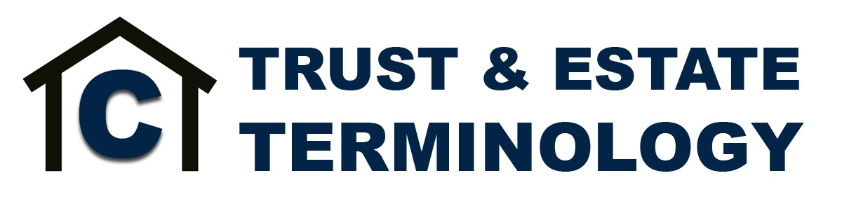 Trust and Estate Terms