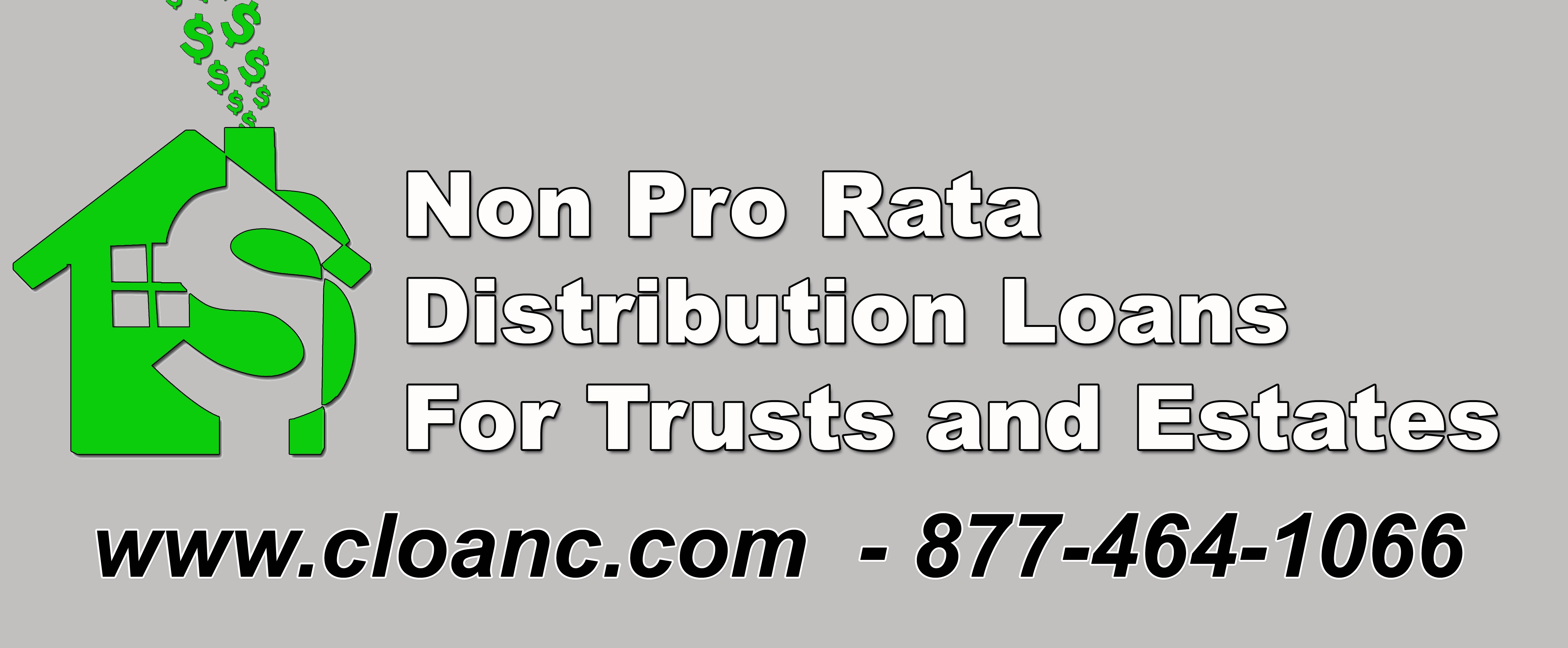 Non Pro Rata Distribution Loans For Trusts and Estates