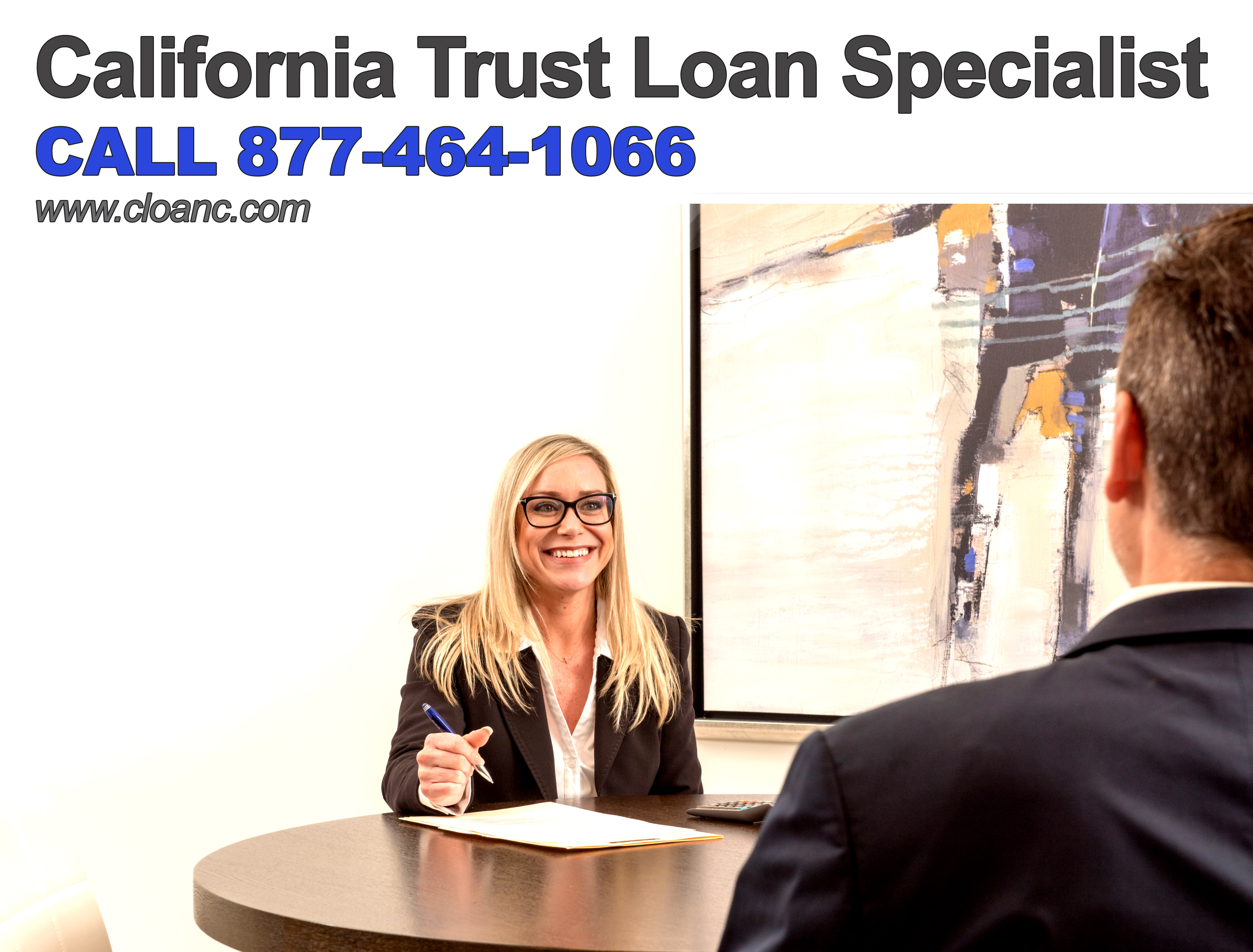 Your California Irrevocable Trust Loan Specialist